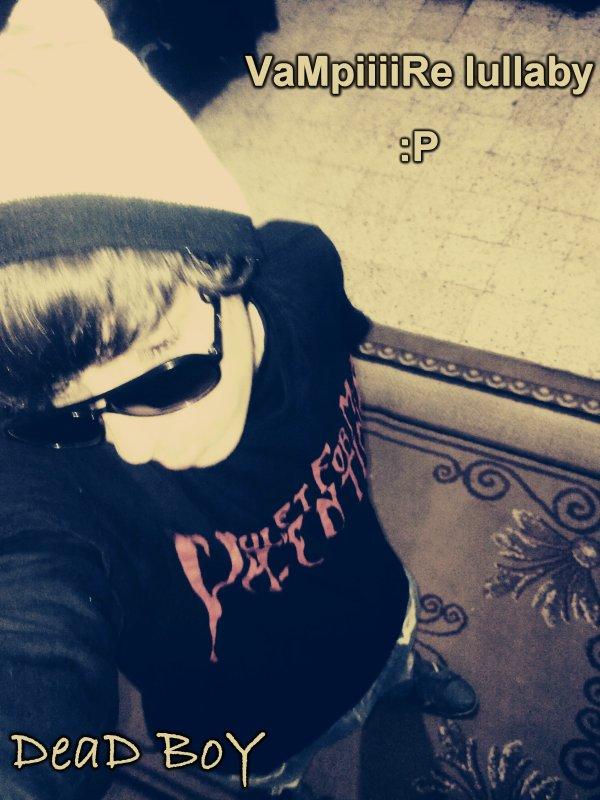 Ďead Bǿǿy » » »   Vampirisme Lullaby  ♥ ♥