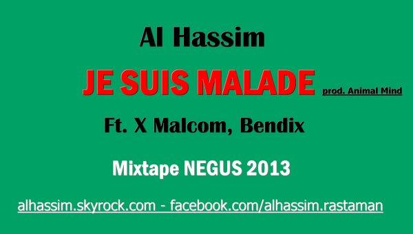 NEGUS / 105- Je suis malade Ft. X Malcom, Dixben (2013)