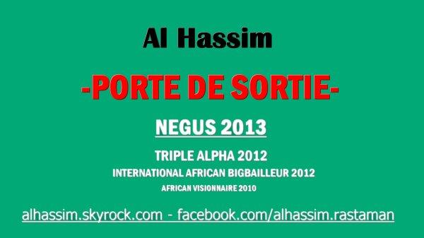 NEGUS 2013 / Al Hassim - Porte de Sortie (2013)