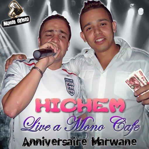 Exclu Live Cheb Hichem a Mono Cafè