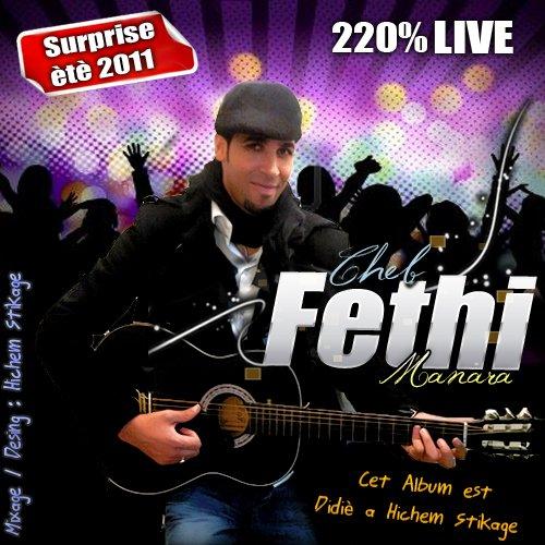 Exclu Cheb fethi Manara Live 2011 La Jouhide
