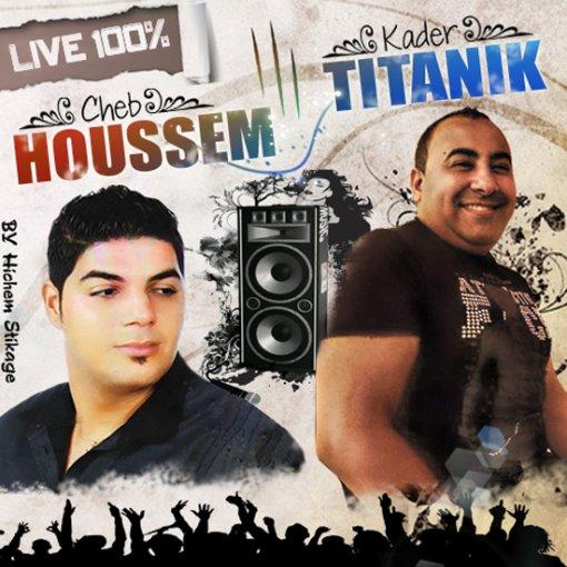 Exclu Cheb Houssem & Cheikh Kader Titanic Live Au Libanaize