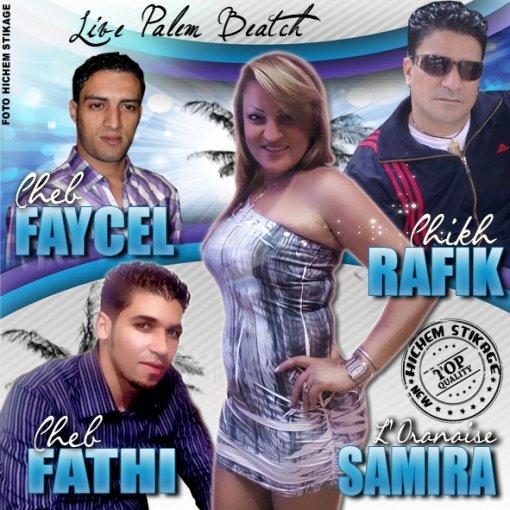 Exclu Live Au Palem Beatch (Cheb Fethi & Cheb Fayçal & Samira & Rafik )