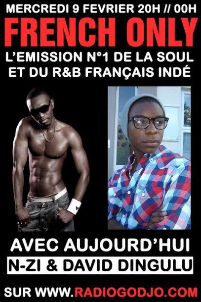 "N-ZI dans emission ""French only"" sur radio GODJO ce mercredi 9 Fevrier!!!"