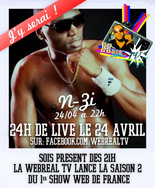 N-ZI dan emission WEBREALTV le 24 Avril a 21!! animé par MRIK!!!!!!!!!!!!!