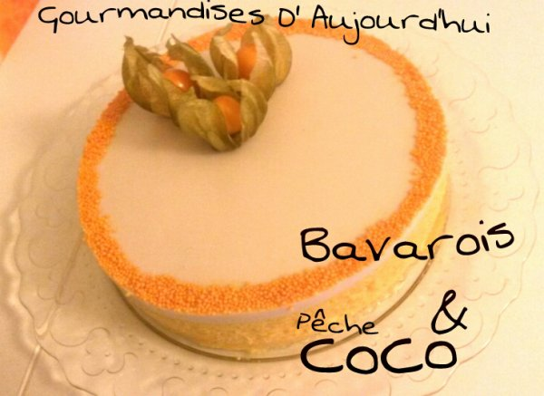 Bavarois Pêche & Coco