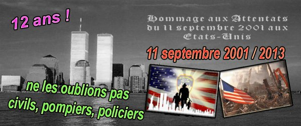 Hommage aux Victimes du 11 Septembre 2001 !!