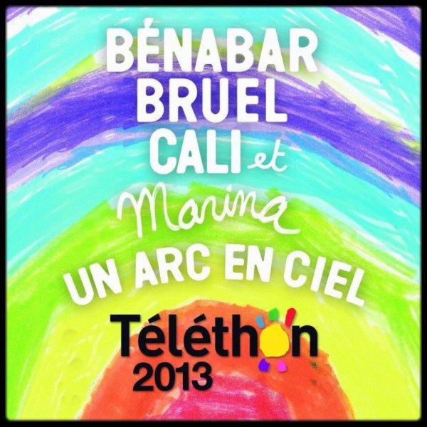 TELETHON 2013..!  PATRICK BRUEL: Un arc en ciel  !