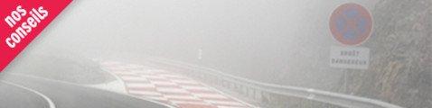 Conduite de nuit ou par mauvais temps le brouillard !