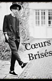 """""""Coeur Brisé"""""""
