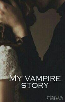My vampire story
