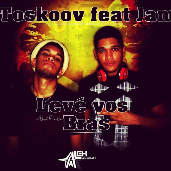 Tooskov Feat Jam - Levé Vos Bras