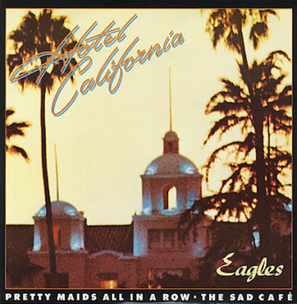 Eagles, Hotel California, (128), Hotel California Jaquette du disque, Hotel California accords, Hotel California tablature, Hotel California Grille, Hotel California vidéo, Hotel California paroles, Hotel California traduction des paroles