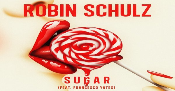 Sugar, (193), Robin Schulz photo, tablature gratuite Sugar, Sugar vidéo, Sugar paroles et traduction,