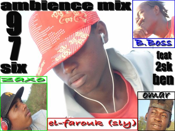 ambience / Anbiance-Mix feat El-farouk, zaxo, BB, 2sk ben(Mayanna) (2013)