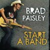 Play: The Guitar Album / Brad Paisley - Start a Band (2008)