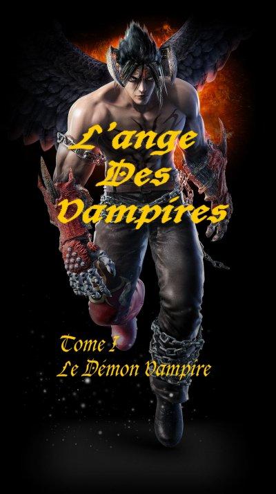 L'Ange Des Vampires Tome 1: Le Demon Vampire