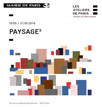 EXPOSITION « PAYSAGE ³»| ATELIERS DE PARIS