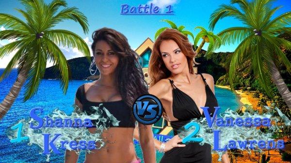 Battle 1 - Shanna VS Vanessa