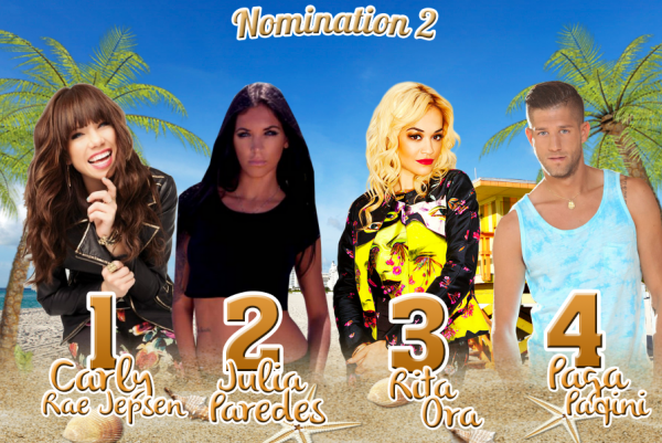 • Nomination 2 : Carly VS Julia VS Rita VS Paga •