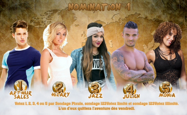 • Nomination 1 : Jazz VS Arthur VS Monia VS Julien VS Hilary •