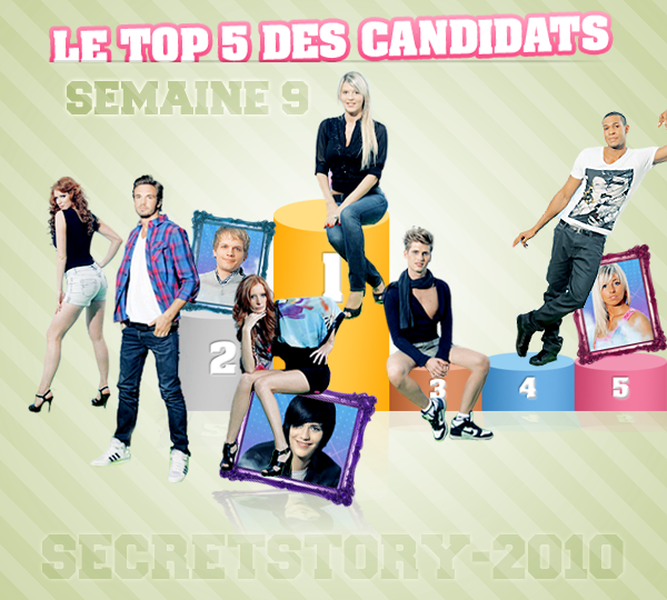 secrtst0ry2010secretst0ry2010000seecretst00ry2010secretst0ry?2010fdsfdsr.. ' NEWS ' SONDAGE ' CANDIDATS '  NOMINATIONS ' LA SEMAINE ' TOP 5 ' PRIME ' ' Top 5 des candidats; semaine 9