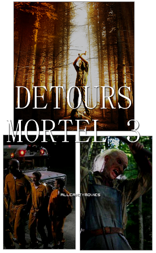 DETOURS MORTEL 3