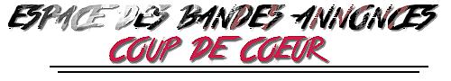 ESPACES DES FILMS, SERIES - BANDE ANNONCES