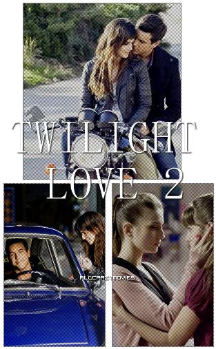 TWILIGHT LOVE 2 - SAGA