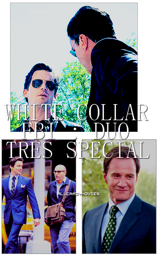 SERIE - WHITE COLLAR / FBI : DUO TRES SPECIAL