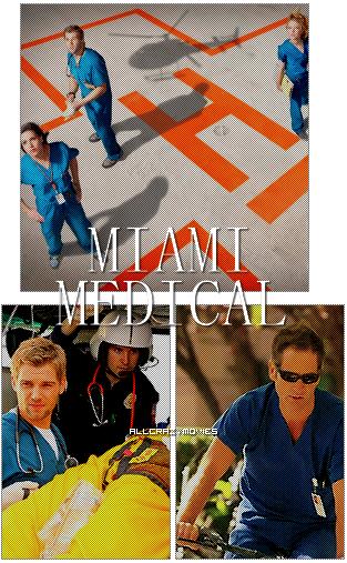 SERIE - MIAMI MEDICAL