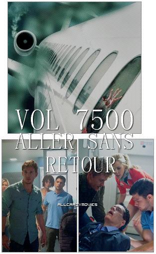 VOL 7500 - ALLER SANS RETOUR