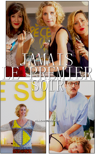 JAMAIS LE PREMIER SOIR