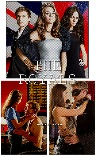 SERIE - THE ROYALS