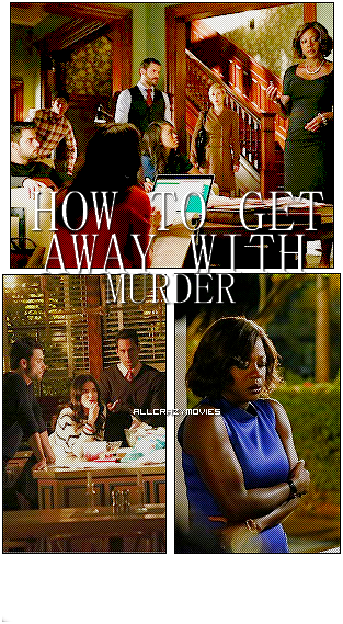 SERIE - HOW TO GET AWAY WITH MURDER