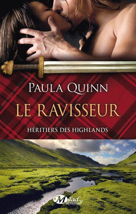 ♥♥ Série Héritiers des Highlands - Tome 01 Le Ravisseur (édition Milady) ♥♥