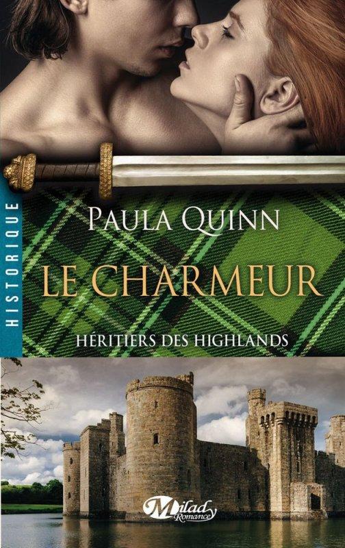 ♥♥ Série Héritiers des Highlands - Tome 02 Le Charmeur (édition Milady) ♥♥