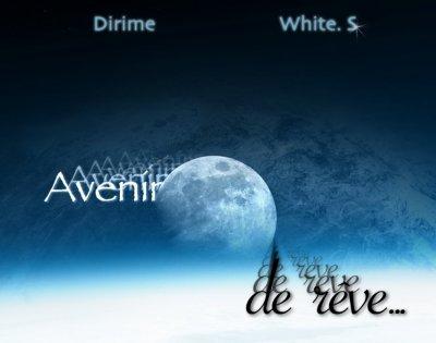 Avenir de rêve ft. Dirime (2011)