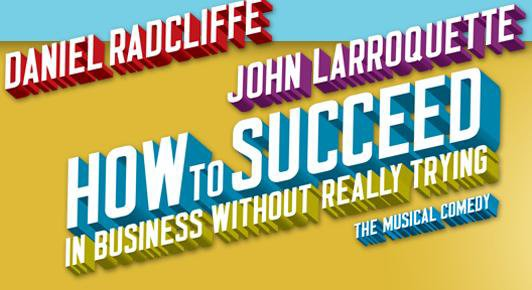 How to Succeed - Broadway eager to see Dan back onstage !
