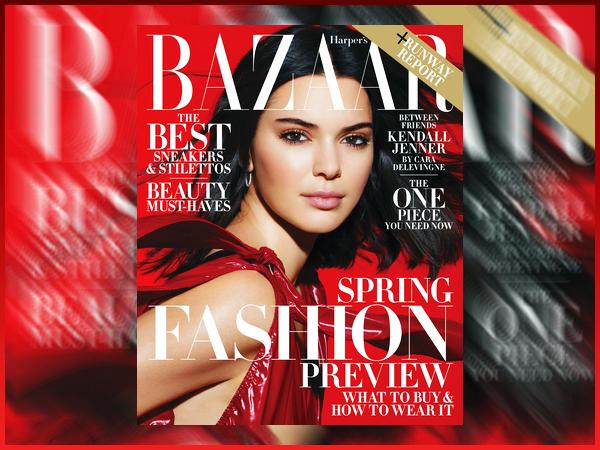 Kendall fait la couverture de «  Harper's Bazaar » de Kendall pour Février !