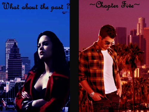 Chapter Five - What about the past ?