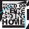 Illustration de 'Hold on we're going home - Drake'