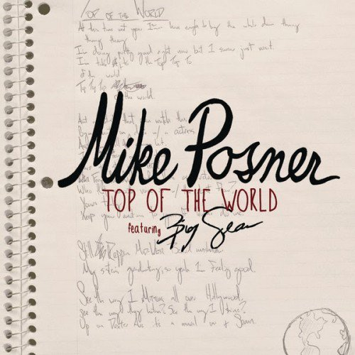 Top of the world - Mike Posner (2014)