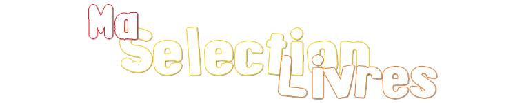 Ma Sélection de Juillet/Août 2015