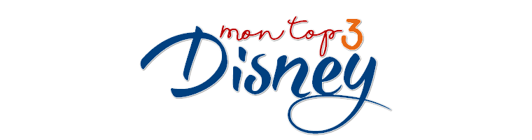 Mon top 3 Disney et Pixar