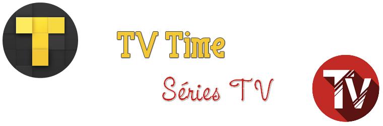 TV Time et Séries TV