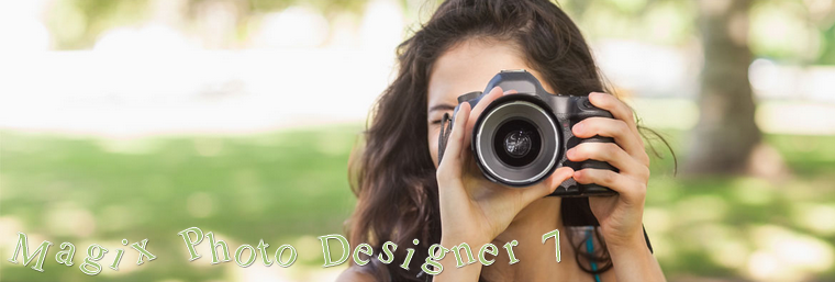 Application et Logiciel : Magix Photo designer 7