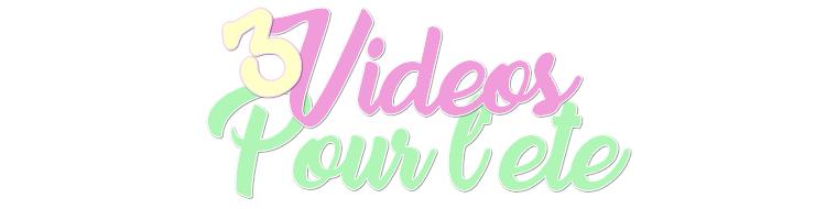 DIY : Vidéos pour l'été