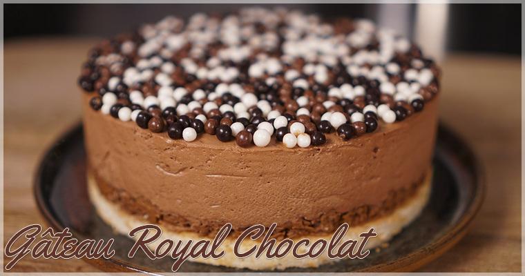 Recette : Gâteau Royal Chocolat