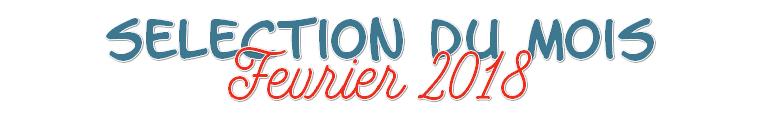 Livres : Sélection de Février 2018